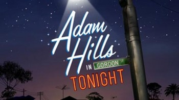 Adam Hills in Gordon St Tonight (AU)