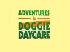 Adventures in Doggie Daycare tv show photo