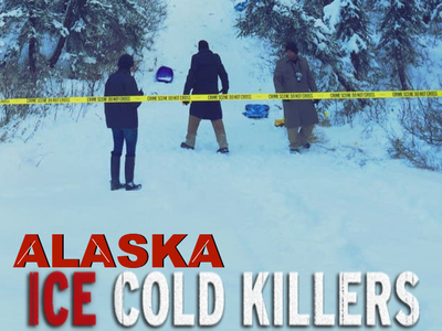 Alaska: Ice Cold Killers