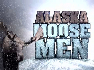 Alaska Moose Men tv show photo