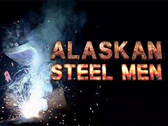 Alaskan Steel Men tv show photo
