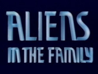 Aliens in the Family (UK) tv show photo