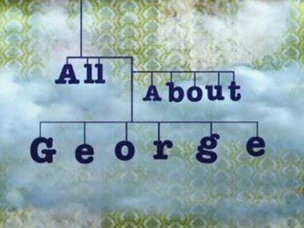 All About George (UK) tv show photo