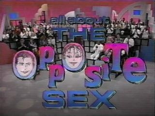 All About The Opposite Sex tv show photo