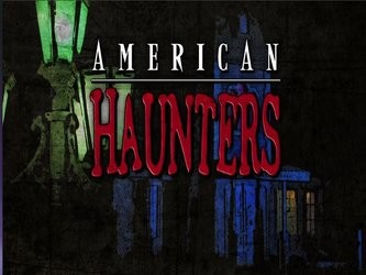 American Haunters tv show photo
