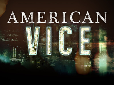 American Vice tv show photo