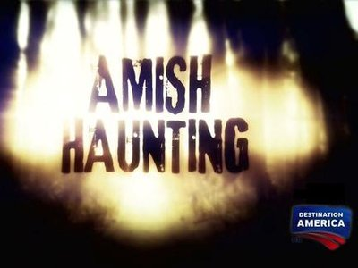 Amish Haunting tv show photo