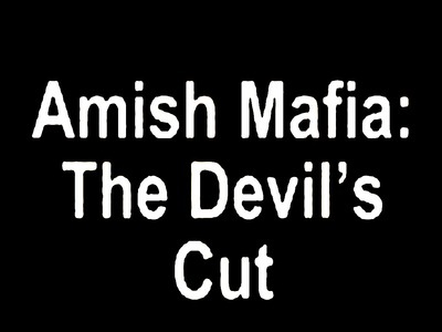 Amish Mafia: The Devil's Cut tv show photo