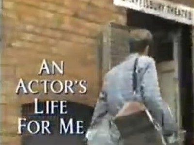An Actor's Life For Me (UK) tv show photo