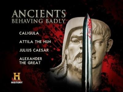 Ancients Behaving Badly tv show photo