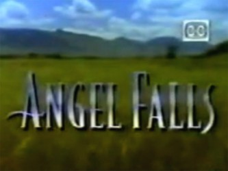 Angel Falls tv show photo