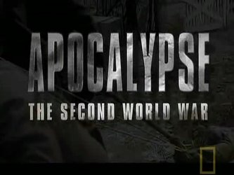 Apocalypse: The Second World War tv show photo