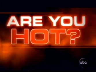 Are You Hot? The Search for America's Sexiest People  tv show photo