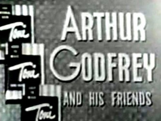 Arthur Godfrey and His Friends tv show photo