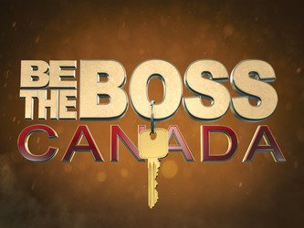 Be the Boss Canada (CA) tv show photo