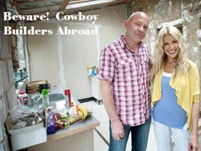 Beware! Cowboy Builders Abroad (UK)