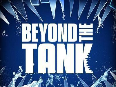 Beyond the Tank tv show photo