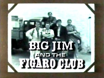 Big Jim And The Figaro Club (UK) tv show photo