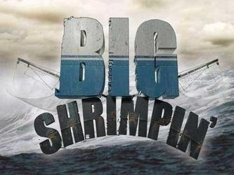 Big Shrimpin'