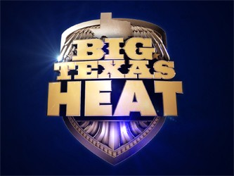 Big Texas Heat tv show photo