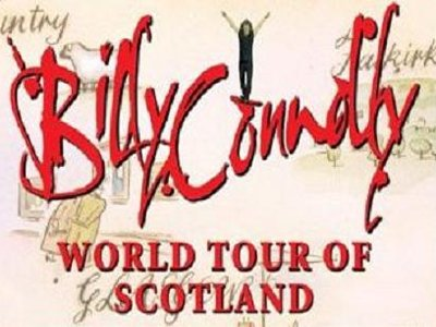 Billy Connolly's World Tour of Scotland (UK)