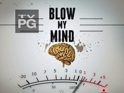 Blow My Mind