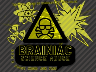 Brainiac: Science Abuse (UK)