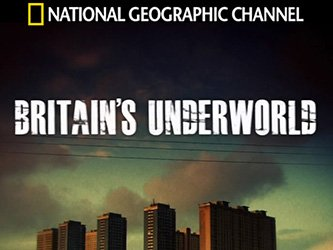 Britain's Underworld tv show photo