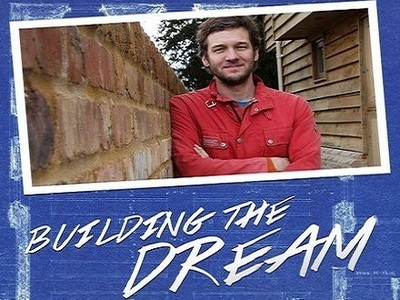 Building The Dream (UK) tv show photo