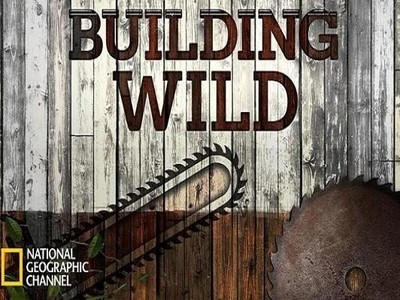 Building Wild tv show photo