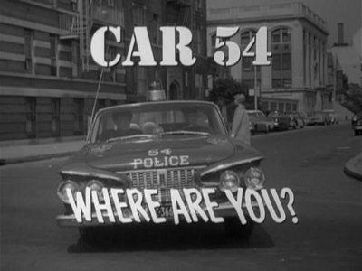 Car 54, Where are You? tv show photo