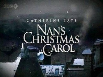 Catherine Tate: Nan's Christmas Carol (UK)