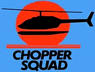 Chopper Squad (AU)