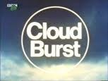Cloud Burst (UK) tv show photo