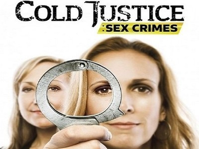 Cold Justice: Sex Crimes tv show photo