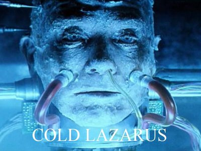 Cold Lazarus (UK)