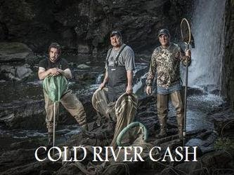 Cold River Cash tv show photo