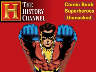 Comic Book SuperHeroes: Unmasked