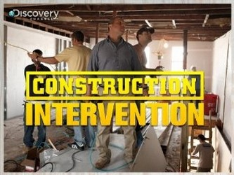 Construction Intervention tv show photo