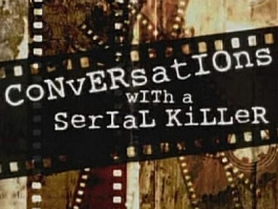 Conversations With A Serial Killer (UK)