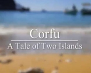 Corfu: A Tale of Two Islands (UK)