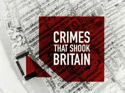Crimes That Shook Britain (UK)