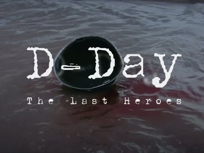 D-Day: The Last Heroes (UK) tv show photo