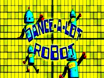 Dance-a-Lot Robot