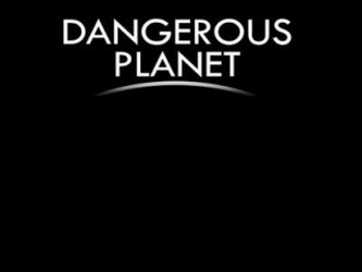 Dangerous Planet tv show photo