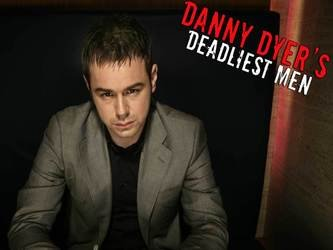 Danny Dyer's Deadliest Men (UK)