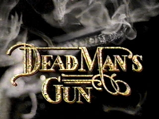 Dead Man's Gun (CA) tv show photo