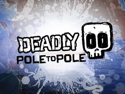Deadly Pole To Pole (UK) tv show photo
