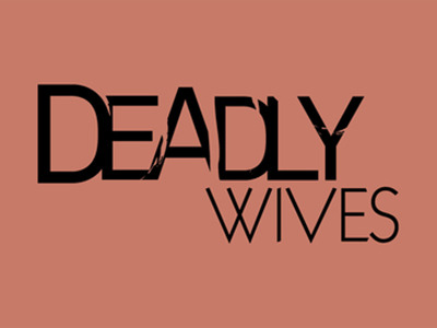Deadly Wives tv show photo