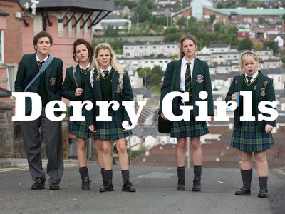 Derry Girls (UK)